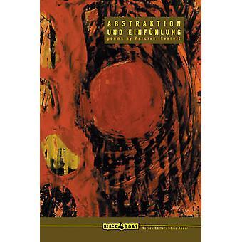 Abstraktion Und Einfuhlung by Percival Everett - 9781933354705 Book
