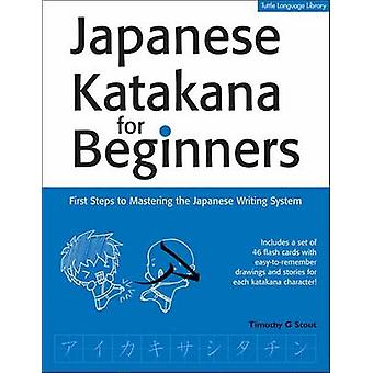 Japanse Katakana voor Beginners - eerste stappen naar het beheersen van de Japanse