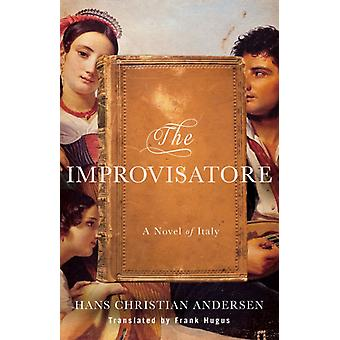 Improvisatore by Hans Christian Andersen