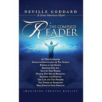 Neville Goddard The Complete Reader by Goddard & Neville