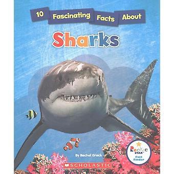 10 fascinerande fakta om hajar av Rachel A Koestler Grack