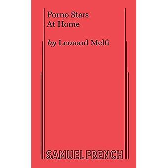 Porno sterren thuis een ComedyDrama door Leonard Melfi