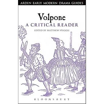 Volpone  A Critical Guide by Edited by Matthew Steggle