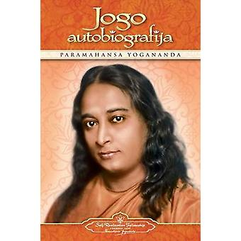 Jogo autobiografija Autobiography of a Yogi Lithuanian by Yogananda & Paramahansa