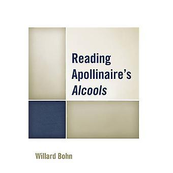 Reading Apollinaire S Alcools by Bohn & Willard