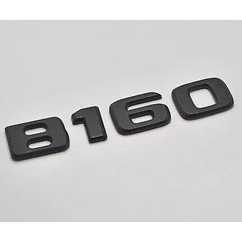 Matt Black B160 Flat Mercedes Benz Car Model Rear Boot Number Letter Sticker Decal Badge Emblem For B Class W245 W246 W247 AMG