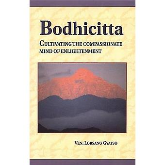 Bodhicitta par Losang Gyatso