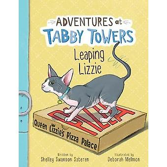 Adventures at Tabby Towers - Leaping Lizzie by  -Shelley -Swanson Sate