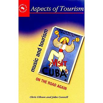 Music and Tourism - On the Road Again by Chris Gibson - 9781873150924