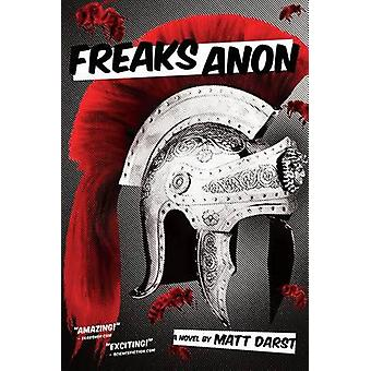 Freaks Anon by Darst & Matt