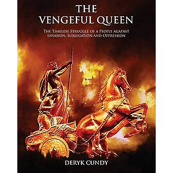The Vengeful Queen by Cundy & Deryk