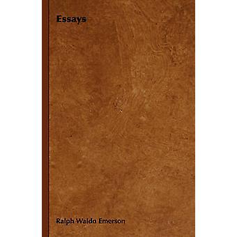 Essays by Emerson & Ralph Waldo