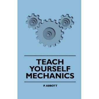 Teach Yourself Mechanics by Abbott & P.