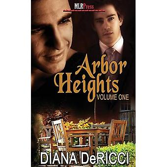 Arbor Heights 1 by Dericci & Diana