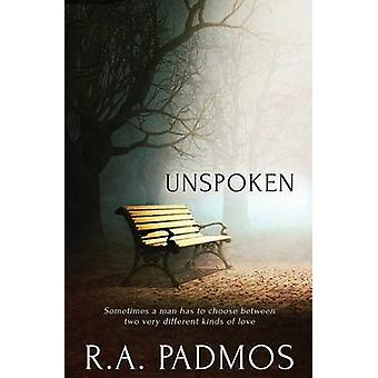 Unspoken by Padmos & R.A.