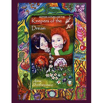 Keepers of the Dream by Donfrancesco & Anna
