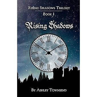 Rising Shadows by Townsend & Ashley