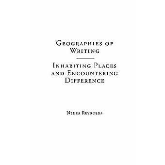 Geografías de la escritura - que habitan lugares y encontrar diferencia