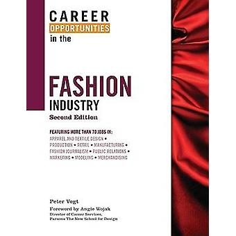 Career Opportunities in the Fashion Industry by Peter Vogt - 97808160