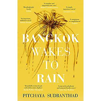 Bangkok Wakes to Rain - Shortlisted for the 2020 Edward Stanford 'Fict