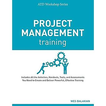Project Management Training by Wes Balakian - 9781607280965 Book