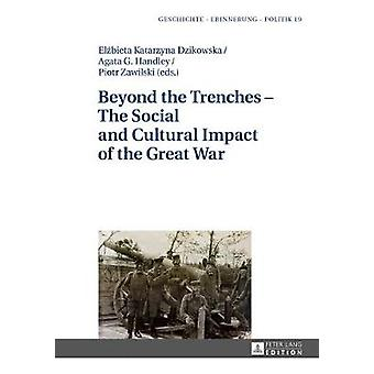 Beyond the Trenches - The Social and Cultural Impact of the Great War