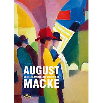 August Macke and Switzerland by Kunstmuseum Thun - 9783775735421 Book