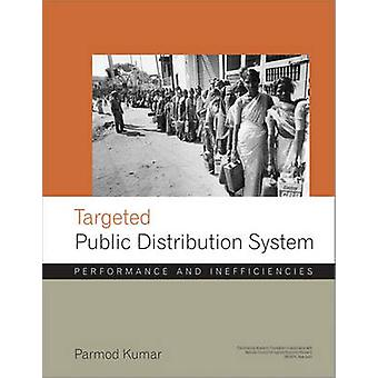 Targetted Public Distribution System - Performance and Inefficiencies