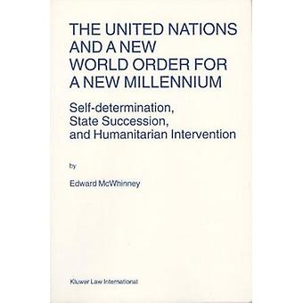 The United Nations and a New World Order for a New Millennium - Self-d