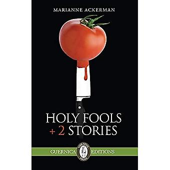 HOLY FOOLS 2 STORIES (Essential Prose)