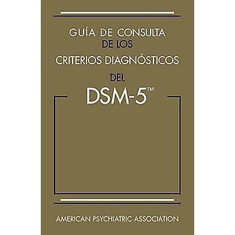 Guia de Consulta de los Criterios Diagnosticos del DSM-5 - Spanish Edi