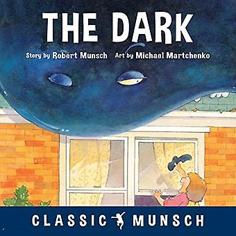 The Dark by Robert Munsch - 9781773211046 Book