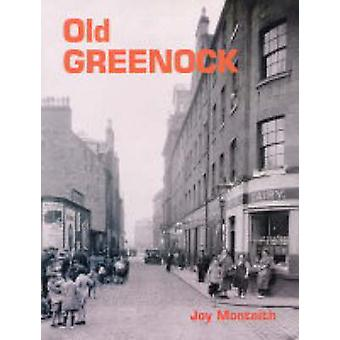 Old Greenock by Joy Monteith - 9781840333145 Book