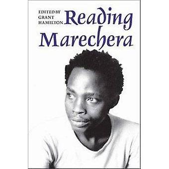 Reading Marechera by Grant Hamilton - 9781847010629 Book