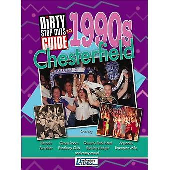 The Dirty Stop Out's Guide to 1990s Chesterfield by Neil Anderson - 9