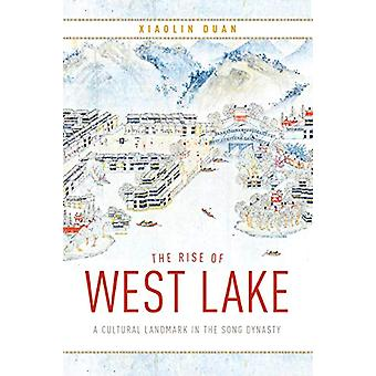 The Rise of West Lake - A Cultural Landmark in the Song Dynasty by Xia