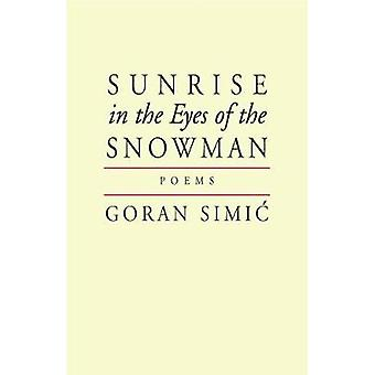 Sunrise in the Eyes of the Snowman by Simic & Goran