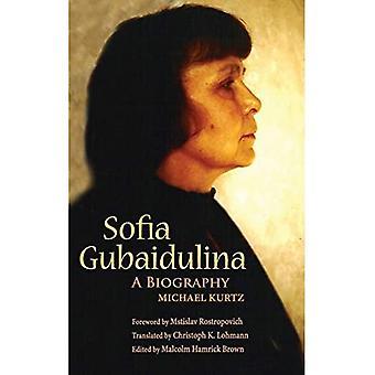 Sofia Gubaidulina: A Biography (Russian Music Studies)