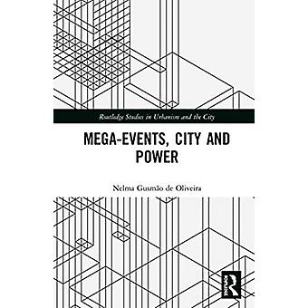 MegaEvents City and Power by Gusmao de Oliveira & Nelma Universidade Estadual Do Sudoeste Da Bahia Brazil
