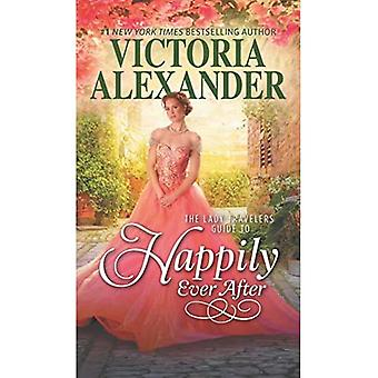 The Lady Travelers Guide to Happily Ever After (Lady Travelers Society)