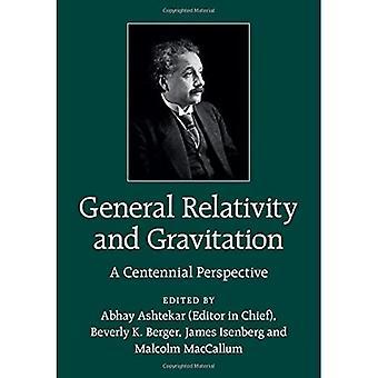Algemene relativiteitstheorie en gravitatie: een honderdjarig perspectief