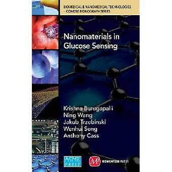 Nanomaterials in Glucose Sensing by Krishna Burugapalli - 97807918602