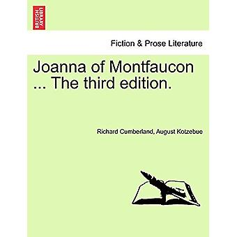 Joanna of Montfaucon ... the Third Edition. by Richard Cumberland - 9