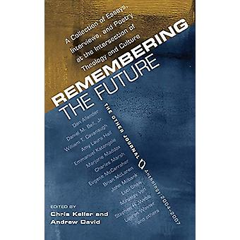 Remembering the Future by Chris Keller - 9781498211215 Book