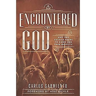 Encountered by God by Carlos Sarmiento - 9781628712100 Book