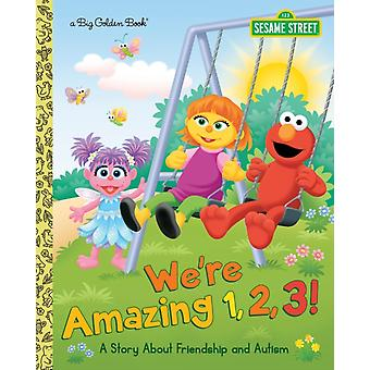 Olivat uskomattomia 123 A Story About Friendship and Autism Sesame Street by Leslie Kimmelman & Illustrated by Mary Beth Nelson