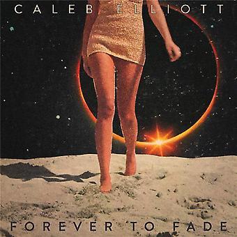 Caleb Elliott - Forever To Fade CD