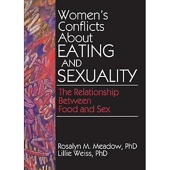 Women's Conflicts About Eating and Sexuality (Haworth Women's Studies)