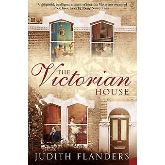 Den victorianske hus - indenlandske liv fra fødsel til dødsleje af Jud