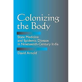 ボディ - 状態の医学と Nineteent の流行病を植民地化